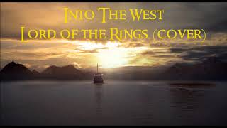 Into The West annie lennox cover (lotr)