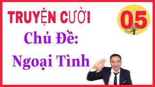 [TRUYỆN CƯỜI SPECIAL]-VIDEO SỐ 05-CHỦ ĐỀ: NGƯỜI THỨ 3-TB: Khánh Toàn