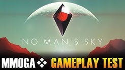 No Man's Sky - MMOGA Gameplay Test