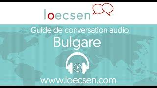Cours de bulgare audio : 400 expressions pour le voyage