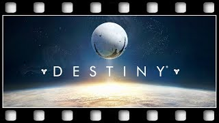 "Destiny ""THE MOVIE"" [GERMAN/XBO/1080p/30FPS]"