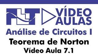 Análise de Circuitos I - Teorema de Norton - Vídeo Aula 07.1