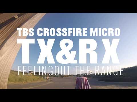 She's got the range darling - TBS Crossfire micro TX and RX -feeling it out