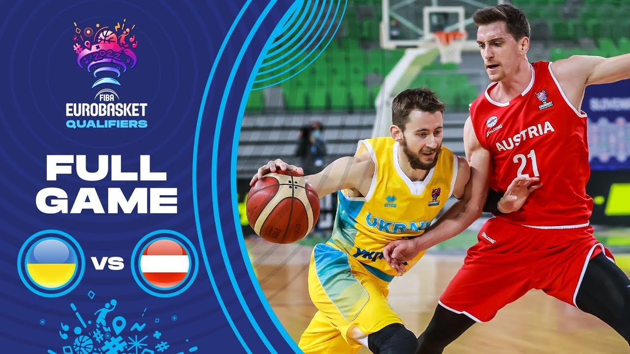 Ukraine v Austria - Full Game
