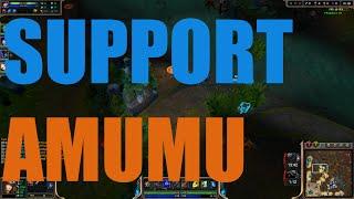 Amumu Support SO OP