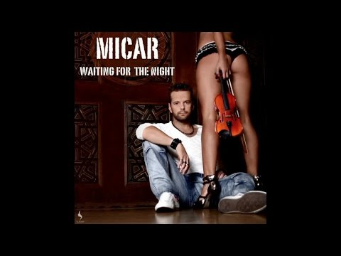 Micar - Waitng for the Night