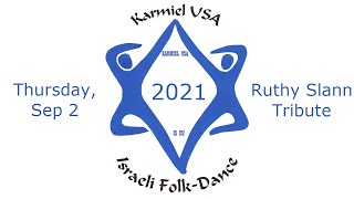 Karmiel USA 2021 Thursday Ruthy Slann Tribute