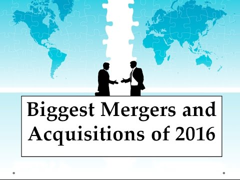 Mergers & Acquisitions 2016 - 2017 - Most Important Business GK - Current Affairs