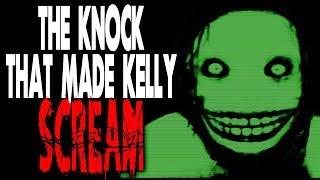 """Jeff the Killer The Knock That Made Kelly Scream"" | CreepyPasta Storytime"""