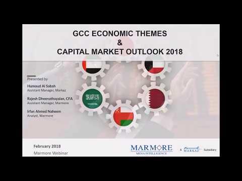 GCC Economic Themes & Capital Market outlook  for 2018