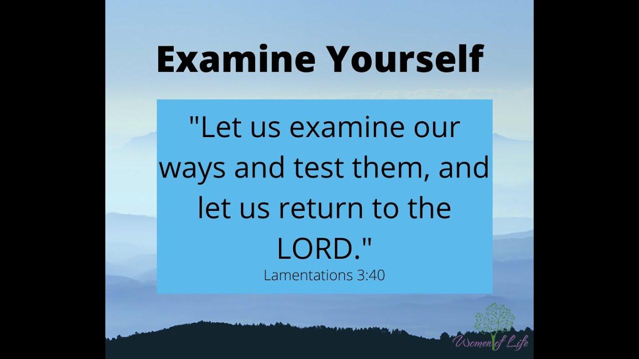 Examine Yourself