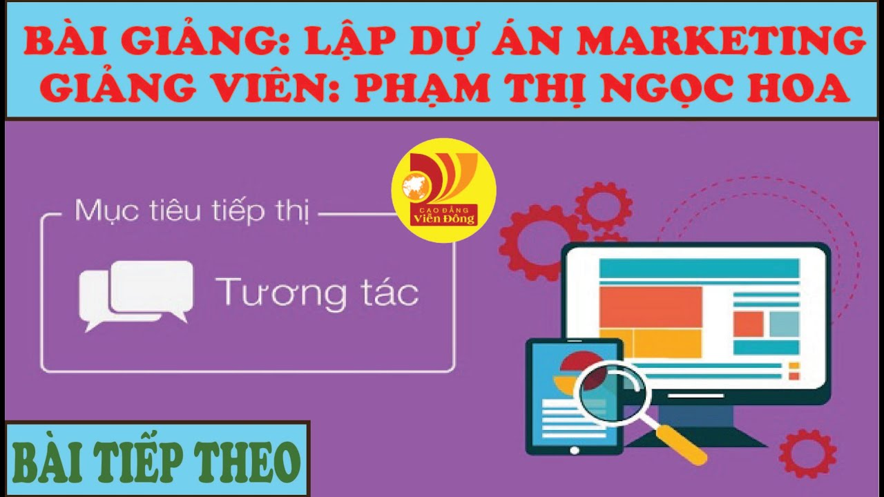 Bài Học: Lập Dự Án Marketing + Chương 2.
