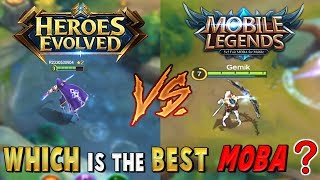 Mobile Legends VS Heroes Evolved - Which Game Is The Best Mobile Moba ?