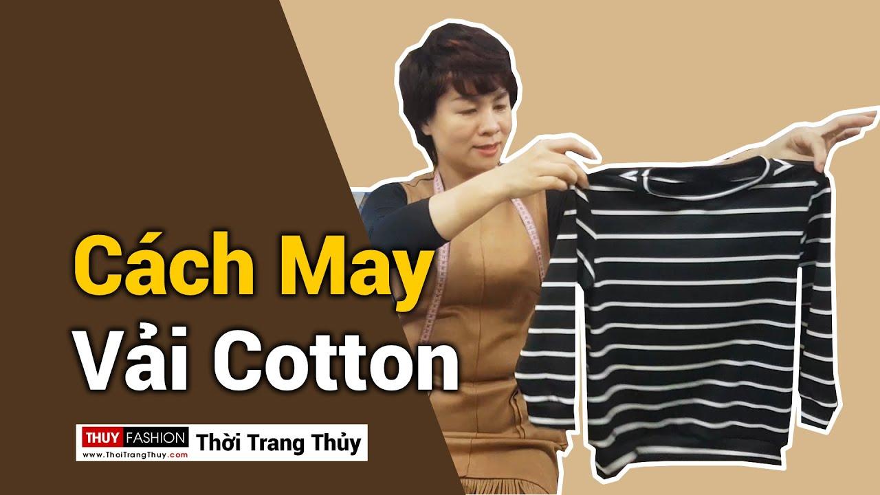 Hướng dẫn cách may Áo thun nữ Vải cotton | Thời Trang Thủy ở Hải Phòng