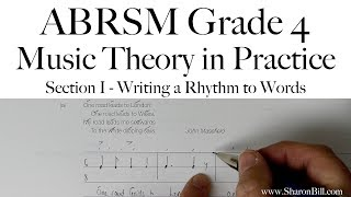 ABRSM Grade 4 Music Theory Section I Writing a Rhythm to Words with Sharon Bill
