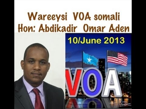 Hon:abdikadir Omar Aden-wareysi VOA SOMALI - 10/06/2013 Travel Video