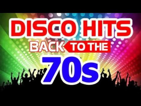 NEW The 70s Disco Greatest Hits - Best Golden Oldies Disco Music Hits - Back to the Disco 70s