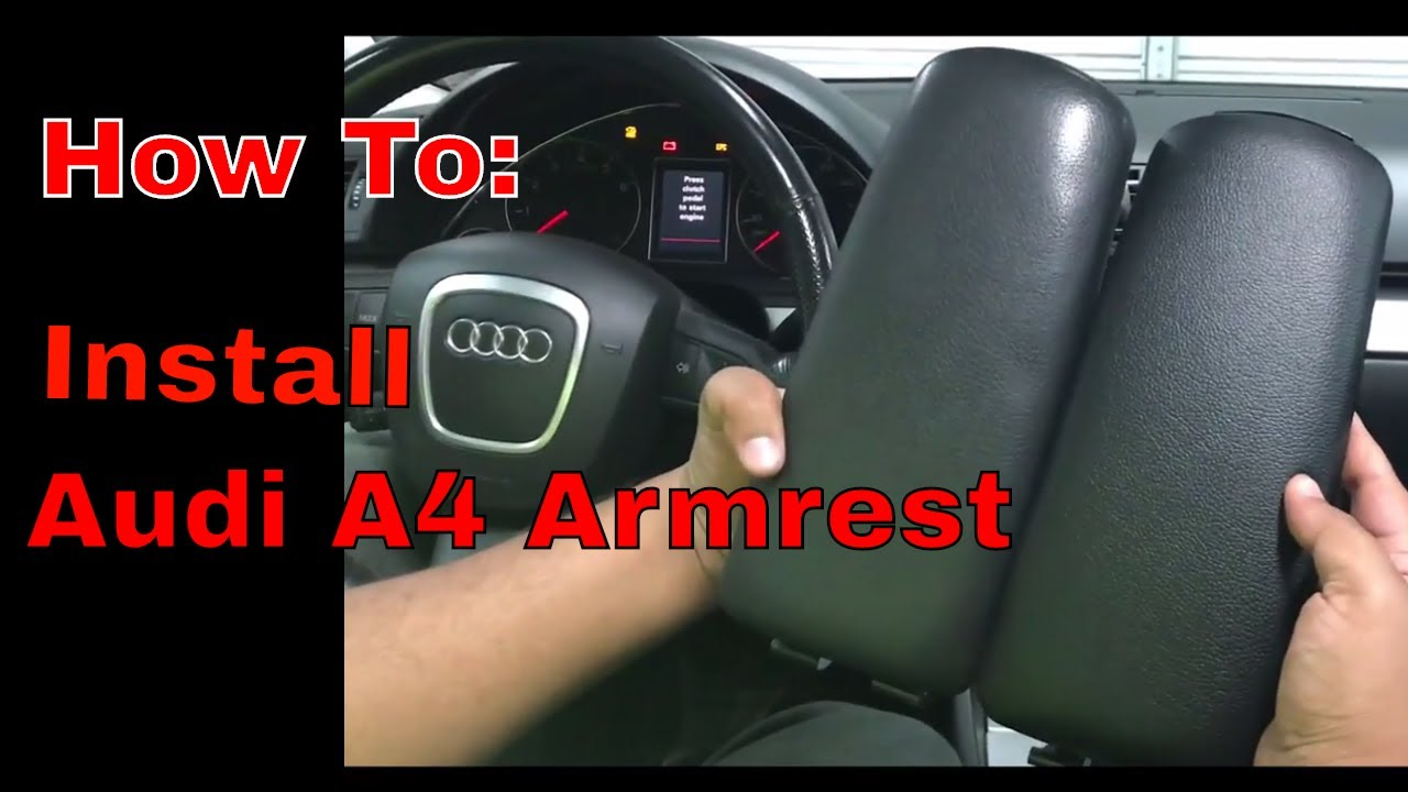 How To Install Audi A4 Armrest Youtube