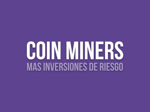 Coin Miners Nueva Pagina De Inversiones Bitcoin 2016