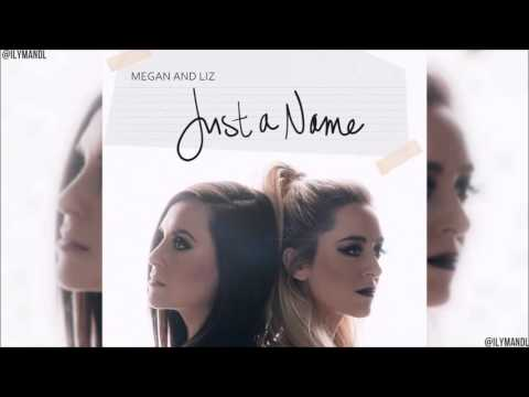 Megan and Liz - Just a name (lyrics em português)