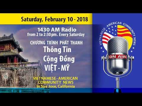 Ngày 10 tháng 2-2018. Radio Thông Tin Cộng Đồng Việt-Mỹ (VAC News)