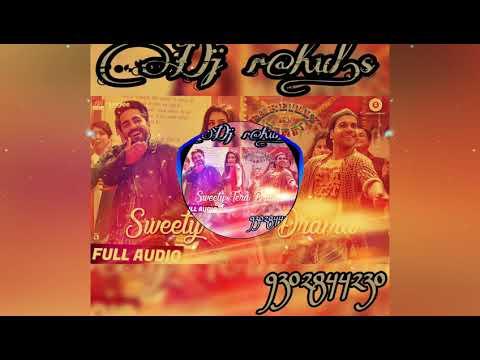 Sweety Tera Drama Rmx Dj rahul.s