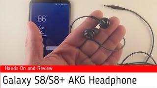 Galaxy S8/S8+ AKG Headphones Review