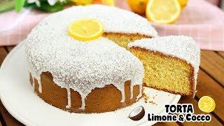 TORTA SPUMOSA LIMONE E COCCO 🍋Ricetta Facile e Soffice - Senza burro - Lemon and Coconut Cake
