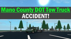 ROBLOX l Mano County DOT Tow Truck l ACCIDENT!