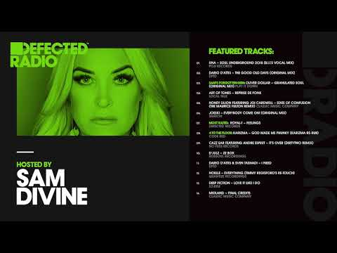 Defected Radio Show presented by Sam Divine - 18.05.18