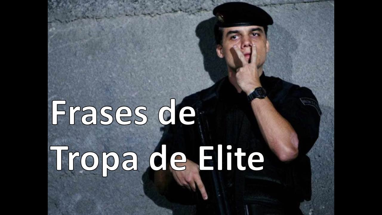 As Frases Que Ficaram Marcadas Em Tropa De Elite Youtube