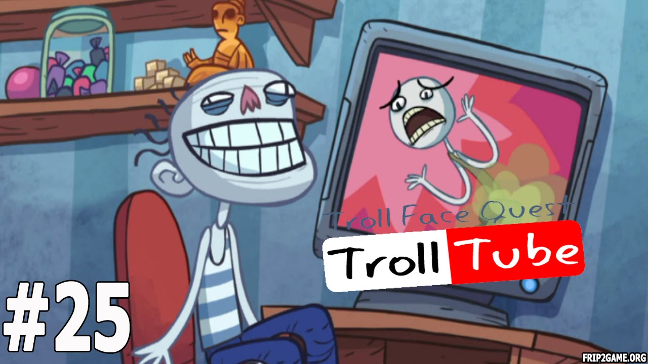 Troll Face Quest Video Memes Level #25 Walkthrough - YouTube