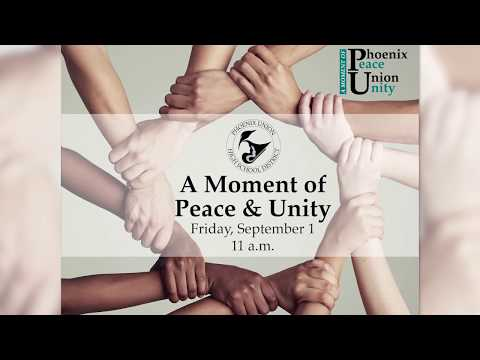 Phoenix Union High School District Moment of Peace & Unity Video