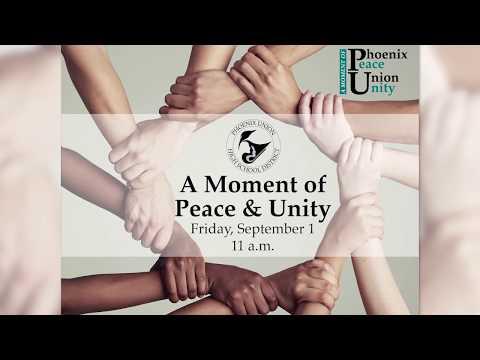 Phoenix Union High School District Moment Of Peace & Unity Video