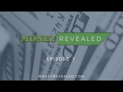 Money Revealed Episode 1