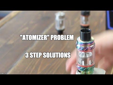 Atomizer problem. SMOK TFV8, TFV12, Aspire Cleito120