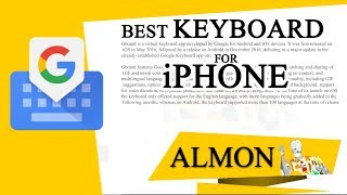 Best Keyboard for iPhone ( Gboard Review 2018 )