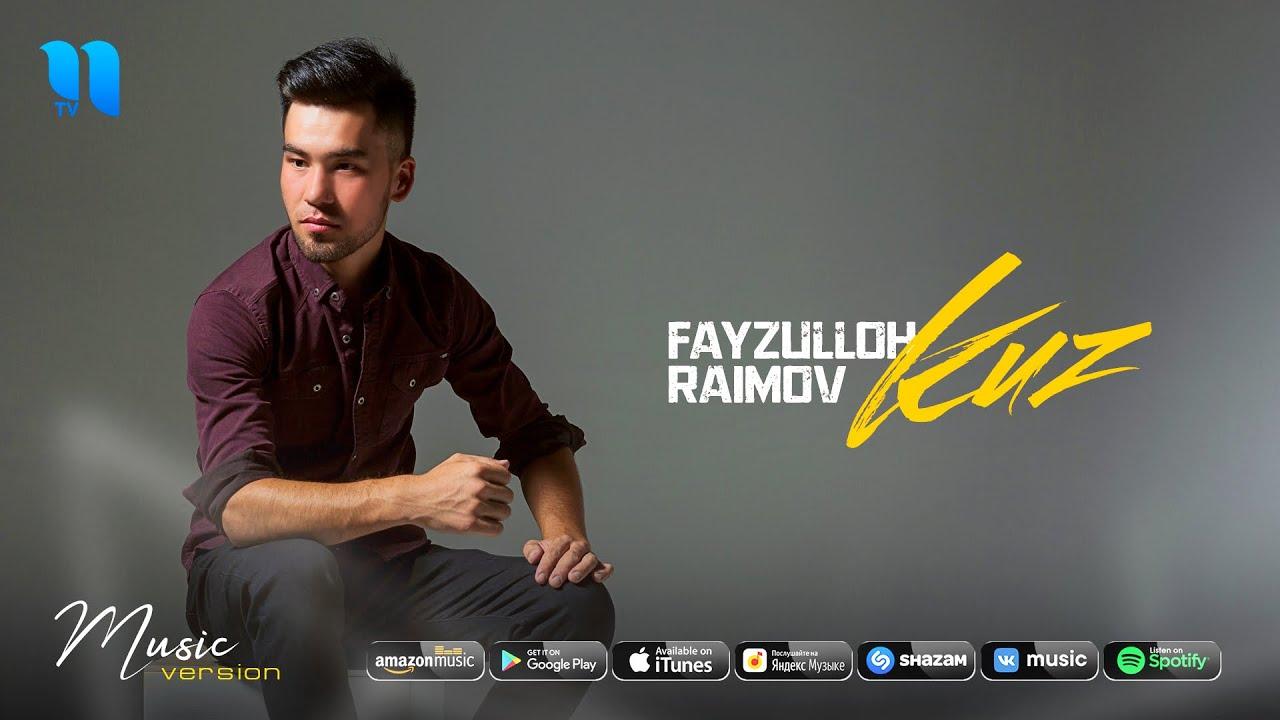 Fayzulloh Raimov - Kuz (audio 2020)