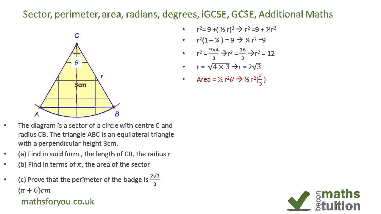 Sector, Perimeter, Area Radians, degrees, iGCSE, Grade 10 ...