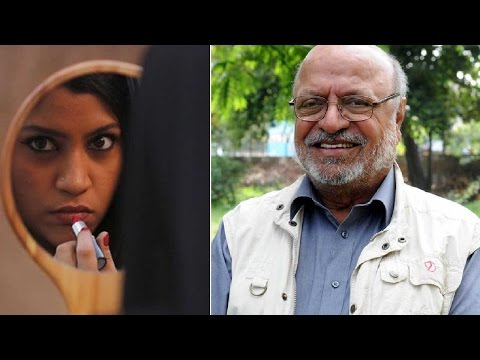 Lipstick Under My Burkha row: Shyam Benegal, Ashoke Pandit condemn CBFC