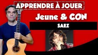 Apprendre à la guitare SAEZ - Jeune et con - en 3 minutes