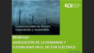 """Webinar """"Agregación de la demanda y flexibilidad en el sector eléctrico"""""""