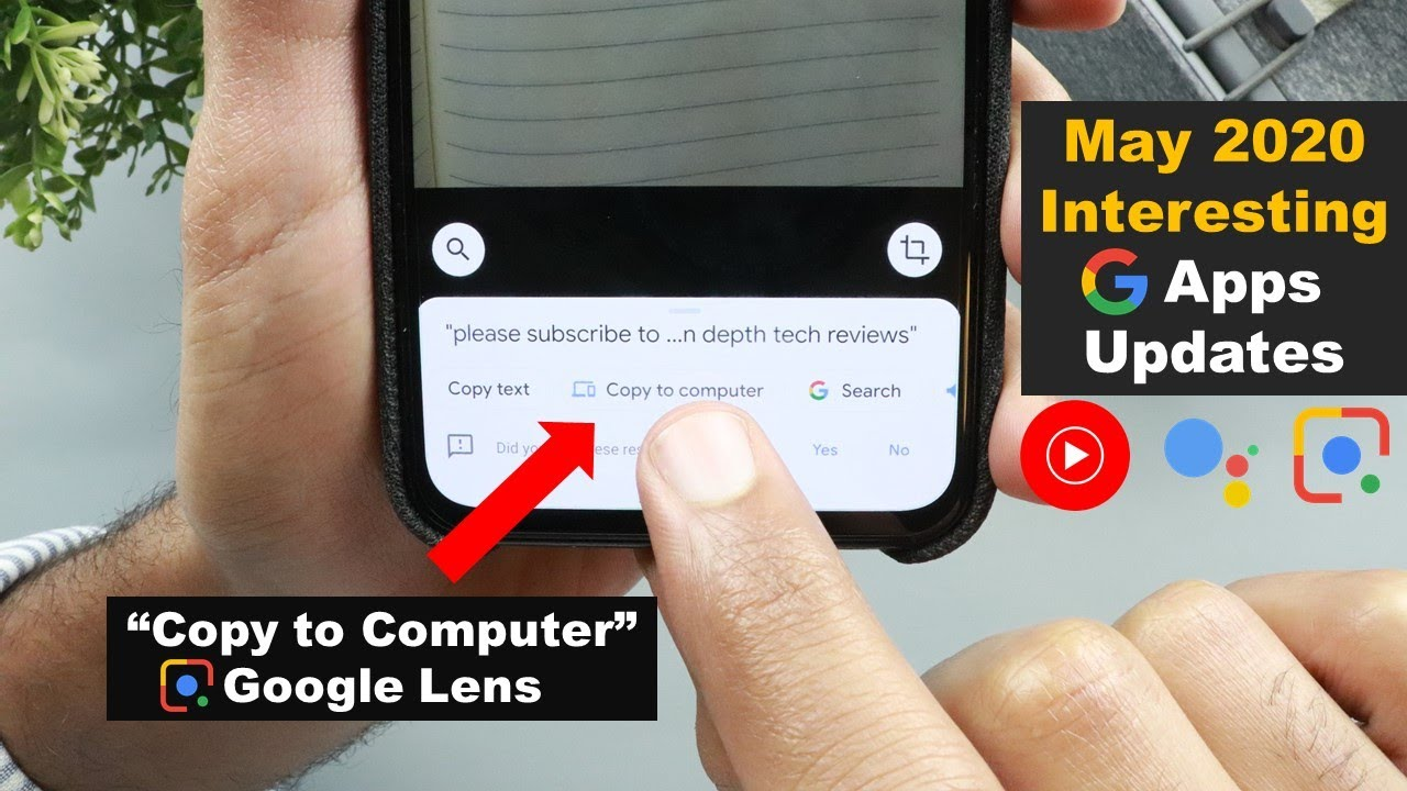 "May 2020: Google Apps Updates - Google Lens ""Copy to computer"", YT Music Redesign & Google Assistant"