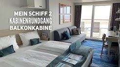 Mein Schiff 2 - Kabinenrundgang einer Balkonkabine