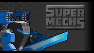 Super Mechs. ЭТО КИЛЛЕР C.A.T.S.?!
