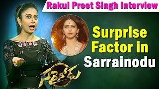 rakul-preet-singh-about-surprise-factor-in-sarrainodu-ntv