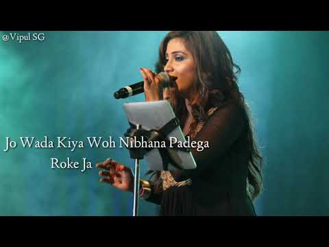 Jo Wada Kiya Woh |Shreya Ghoshal & Arijit Singh | Old Song