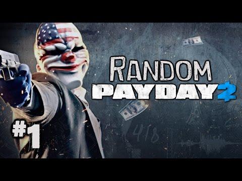 Download Youtube: Random Payday 2 Heisting Ep. 1