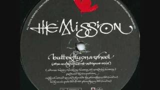 The Mission - Butterfly On A Wheel