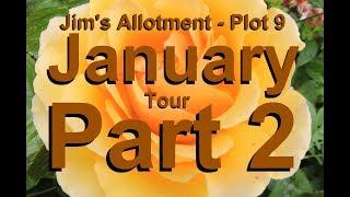 Jim's Allotment - Plot 9 - January Tour Part 2 - Tour and Comments
